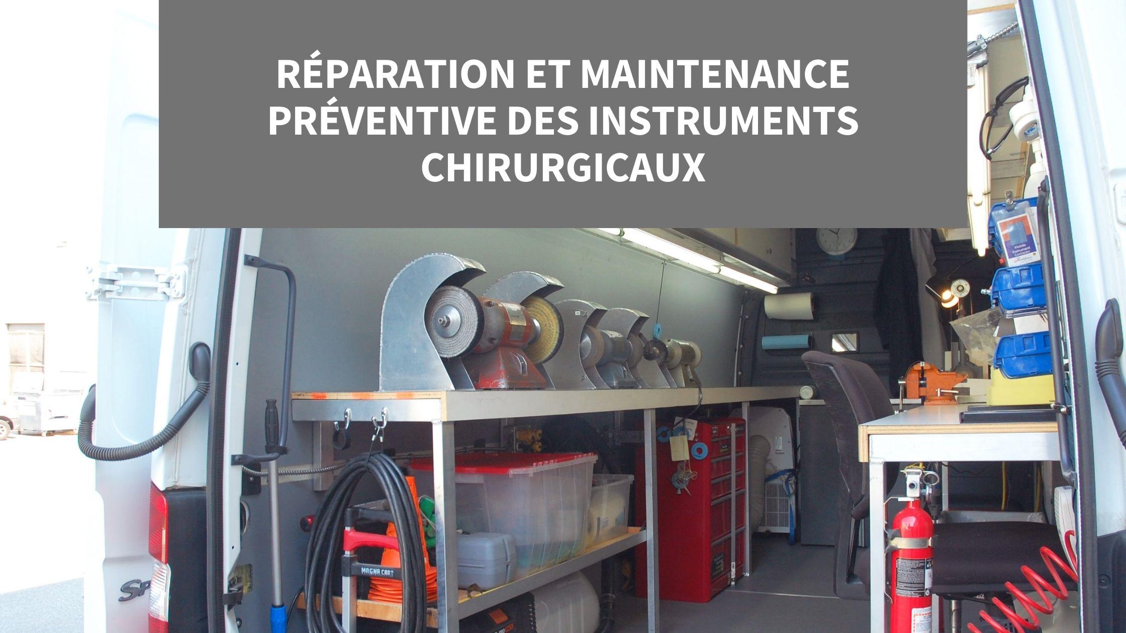 Réparation et maintenance préventive des instruments chirurgicaux